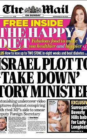"""The cover of the Mail on Sunday's January 8, 2017, edition, is headlined by an 'Israel plot to """"Take down"""" Tory minister.'"""
