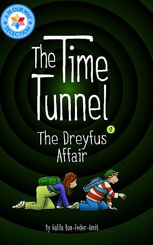 Cover of 'The Time Tunnel 2: The Dreyfuss Affair' by Galila Ron-Feder Amit. (Courtesy)
