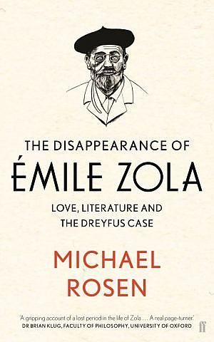 Cover, 'The Disappearance of Émile Zola,' by Michael Rosen. (Courtesy)