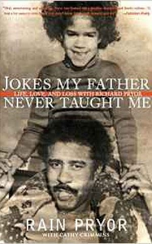 Jacket cover of Rain Pryor's book, 'Jokes My Father Never Taught Me.' (Courtesy)
