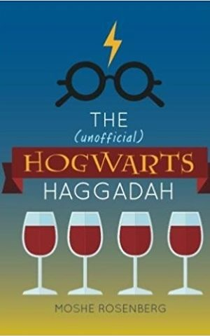 Cover of 'The (Unofficial) Hogwarts Haggadah' by Rabbi Moshe Rosenberg. (Courtesy)