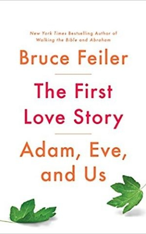 Cover, 'The First Love Story,' by Bruce Feiler. (Courtesy)