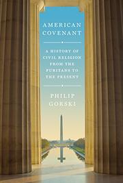 Cover, 'American Covenant,' by Prof. Philip Gorski. (Courtesy)