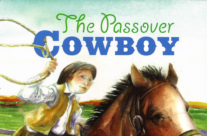 'Passover Cowboy' (Apples and Honey Press/via JTA)