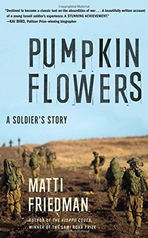 Cover, 'Pumpkinflowers' by Matti Friedman. (Courtesy)