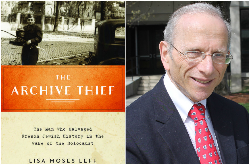 'The Archive Thief: The Man Who Salvaged French Jewish History in the Wake of the Holocaust,' by Lisa Moses Leff (Courtesy of Oxford University Press); Jonathan Sarna (Uriel Heilman) (All photos via JTA)