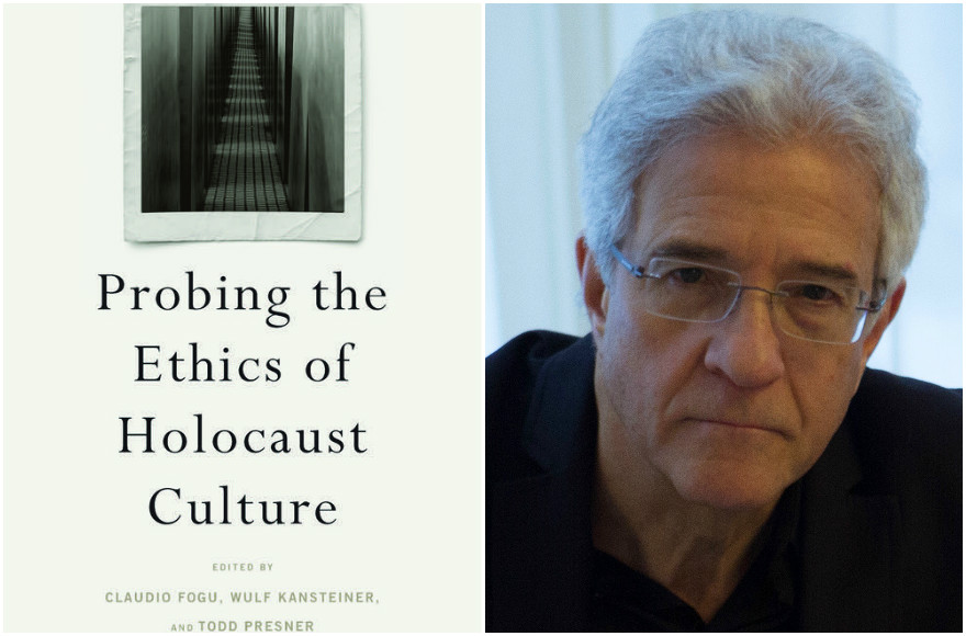 'Probing the Ethics of Holocaust Culture,' by Claudio Fogu, Wulf Kansteiner and Todd Presner (eds.) (Courtesy of Harvard University Press); Omer Bartov (Courtesy of Bartov) (Photos via JTA)