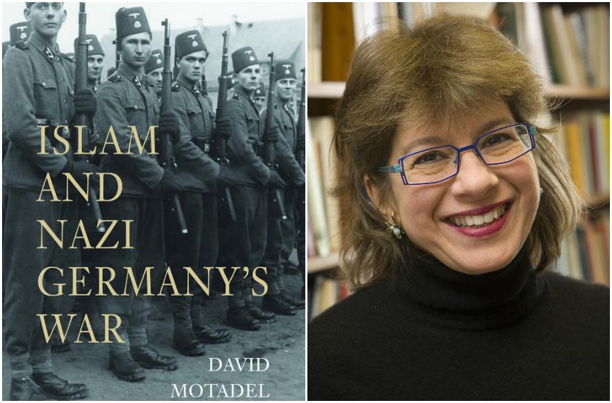 'Islam and Nazi Germany's War,' by David Motadel (Courtesy of Belknap Press); Susannah Heschel (Courtesy of Heschel) (Photos via JTA)