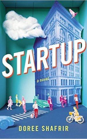 'Startup' by Doree Shafrir. (Courtesy)