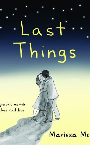 'Last Things' by Marissa Moss. (Courtesy)