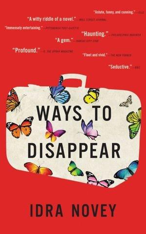 'Ways to Disappear,' by Idra Novey. (Courtesy)