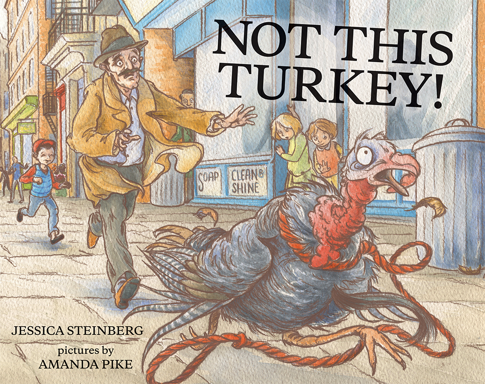 Cover, 'Not This Turkey' by Jessica Steinberg. (Courtesy)