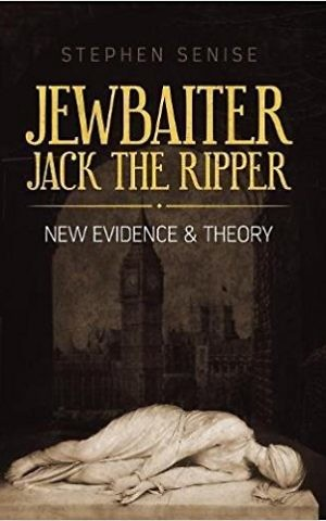 'Jewbaiter: Jack the Ripper' by author Stephen Senise. (Courtesy)