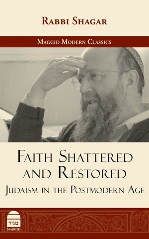The cover of 'Faith Shattered and Restored: Judaism in the Posmodern Age,' by Rabbi Shagar