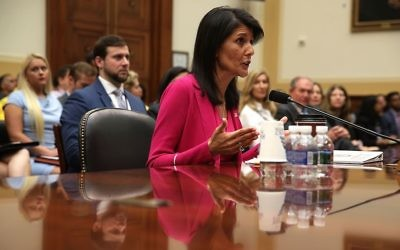 US Ambassador to the United Nations Nikki Haley testifies during a hearing before the House Foreign Affairs Committee on Capitol Hill onJune 28, 2017. (Alex Wong/Getty Images via JTA)
