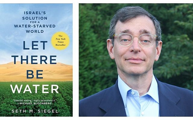 Author Seth M. Siegel, and his book, 'Let There Be Water.' (Courtesy)