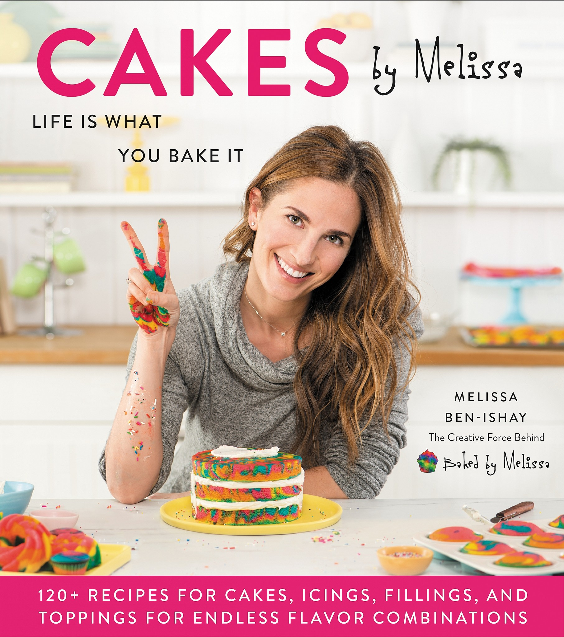 Cover of Melissa Ben-Ishay's 'Cakes by Melissa.' (Ashley Sears)