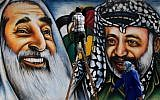 A mural in Gaza City in 2012 shows (left) Hamas leader Sheikh Ahmed Yassin, killed by Israel in a March 2004 missile strike, and PLO chief Yasser Arafat, who died of a mysterious illness in November of the same year (Wissam Nassar/Flash90)
