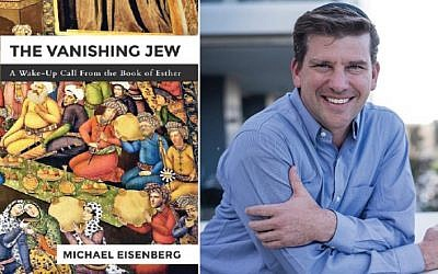 High-tech guru and author Michael Eisenberg, and his book, 'The Vanishing Jew.' (Courtesy)