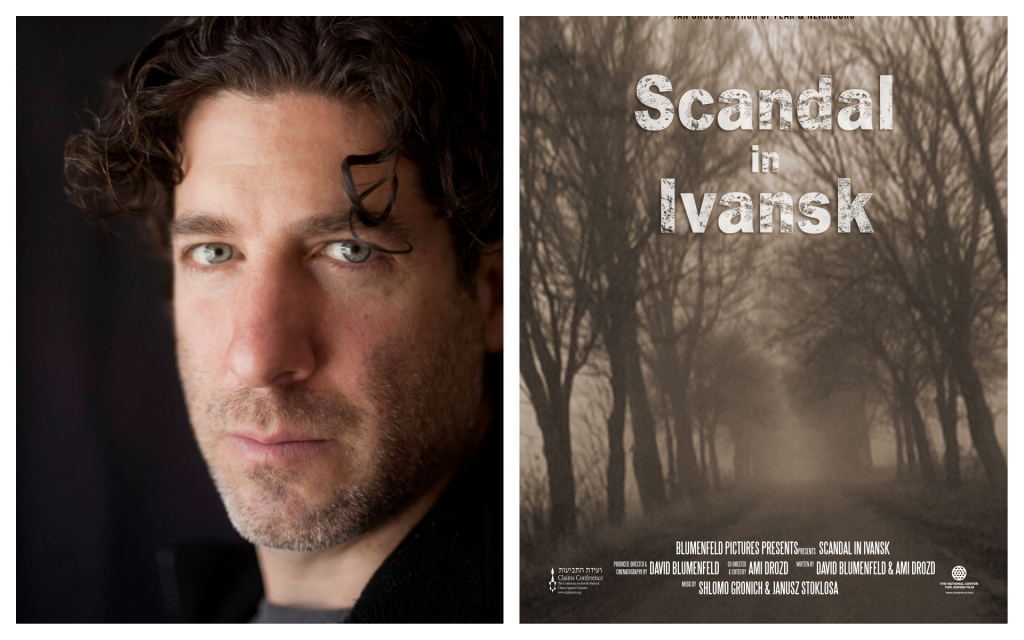 Director David Blumenfeld, and the poster for his documentary, 'Scandal in Ivansk.' (Courtesy)