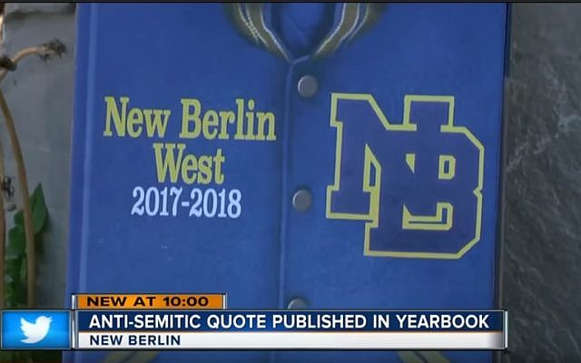 The cover of the 2017-2018 yearbook at New Berlin West High School, in New Berlin, Wisconsin, that was pulled over a student's anti-Semitic quote. (screen capture: YouTube via TMJ4)