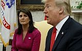 Then-US President Donald Trump speaks during a meeting with outgoing US Ambassador to the United Nations Nikki Haley in the Oval Office of the White House, October 9, 2018. (AP Photo/Evan Vucci)