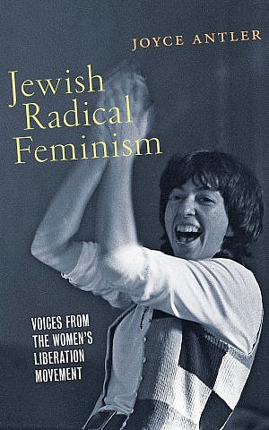 Naomi Weisstein, a neuroscientist as well as a stand-up comedian, graces the cover of Joyce Antler's new book. Weisstein died in 2015. (NYU Press/via JTA)