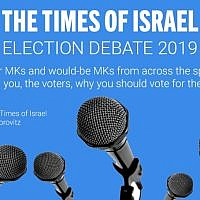The Times of Israel Election Debate 2019