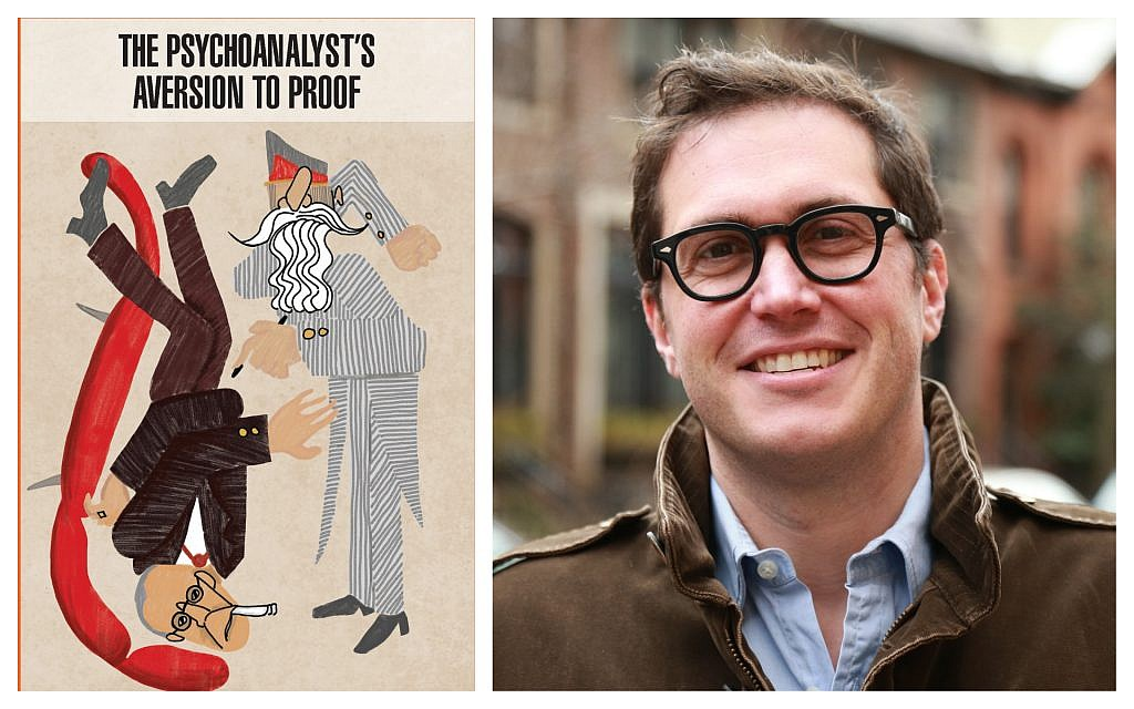 Author Austin Ratner and his new book, 'The Psychoanalyst's Aversion to Proof.' (Courtesy)