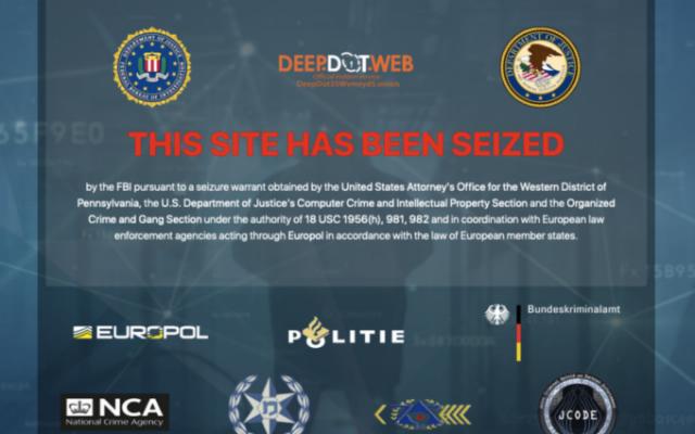 A screenshot shows the closure of website DeepDotWeb (Courtesy)