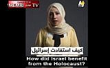 Screenshot of Al Jazeera video alleging Israel exploited the Holocaust that the network pulled off the internet May 18, 2019, citing violations of its editorial policy. (Middle East Media Research Institute, Screenshot)