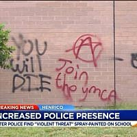 "Vandals spray-painted ""You will die"" and various anti-Semitic slogans on a high school in Virginia on May 12, 2019. (WTVR screen capture)"