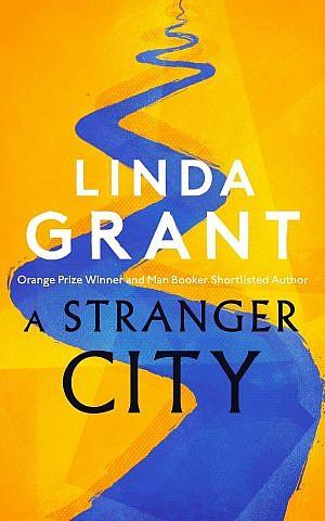 A Stranger City,' by Linda Grant. (Courtesy)