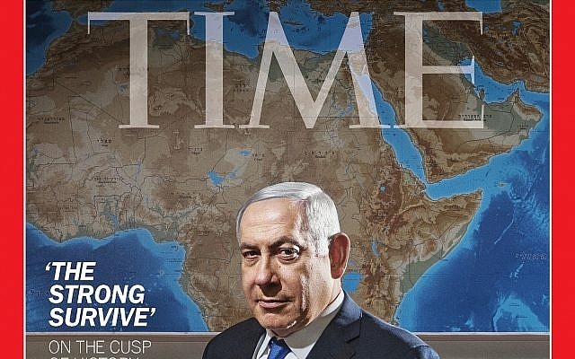 "Time Magazine's July 22, 2019, cover featuring Prime Minister Benjamin Netanyahu under the headline, ""The strong survive."""