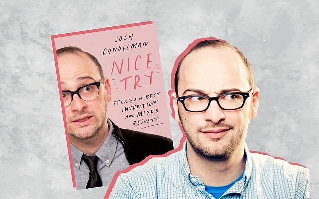 Josh Gondelman's new book is 'Nice Try: Stories of Best Intentions and Mixed Results.' (Mindy Tucker/via JTA)