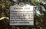 A memorial sign in honor of Joachim Gans, the first known Jew to set foot in North America. (brindleybeach.com)