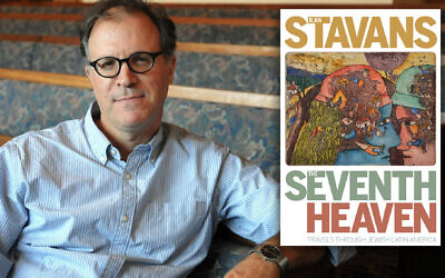 Ilan Stavans and his new book, 'Seventh Heaven.' (Courtesy of Stavans/JTA Montage)