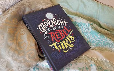 A copy of 'Good Night Stories for Rebel Girls'. (Raoul Wootliff/Times of Israel)