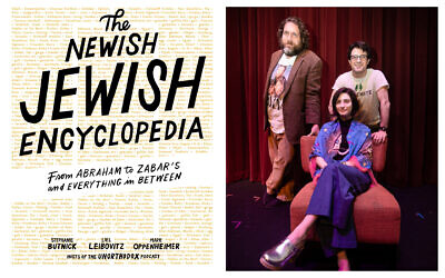 Co-authors of 'The Newish Jewish Encyclopedia,' clockwise from back left: Liel Leibovitz, Mark Oppenheimer, and Stephanie Butnick. (Photo credit Matthew Lipsen); Cover of 'The Newish Jewish Encyclopedia.' (Excerpted from 'The Newish Jewish Encyclopedia' by Stephanie Butnick, Liel Leibovitz, and Mark Oppenheimer [Artisan Books]. Copyright © 2019)