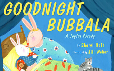 'Goodnight Bubbala' puts a Yiddish spin on 'Goodnight Moon,' the beloved bedtime classic. (Penguin Random House/via JTA)