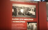 An exhibit on Nazism at the Norrköping City Museum in Sweden. A bag emblazoned with a Star of David and containing soap and anti-Semitic literature was found outside the museum on International Holocaust Remembrance Day. (Screen capture: Sveriges Television)