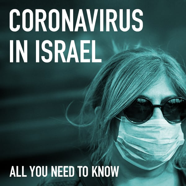 Coronavirus in Israel: All you need to know