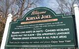 Sign at the entrance to Satmar Hasidic  sect village of Kiryas Joel. (Uriel Heilman via JTA)