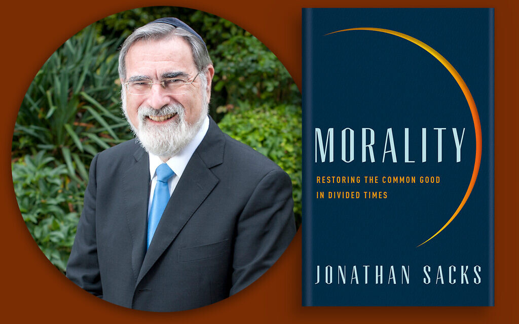 Rabbi Jonathan Sacks and his book 'Morality,' which will be available Sept. 1 in the United States. (Courtesy of the Office of Rabbi Sacks)