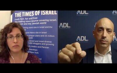ToI Deputy Editor Amanda Borschel-Dan speaks with ADL head Jonathan Greenblatt on the Behind the Headlines online video series, October 14, 2020. (Times of Israel)