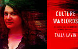 Talia Lavin and the cover of her new book, 'Culture Warlords.' (Courtesy of Lavin/ via JTA)