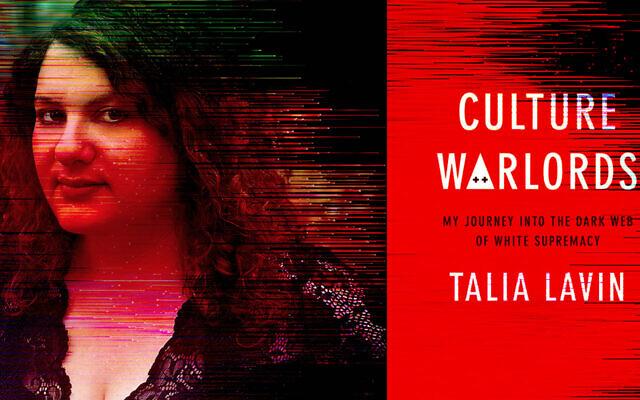 Talia Lavin and the cover of her new book, 'Culture Warlords.' (Courtesy of Lavin/ via JTA)