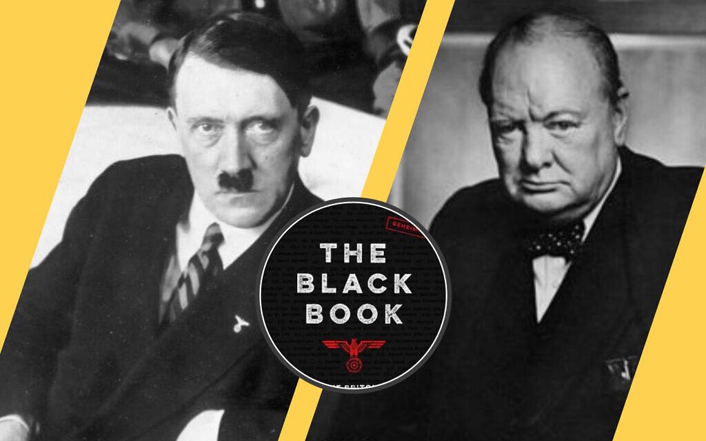 Adolf Hitler, left (Bundesarchiv Bild); Winston Churchill, right (CC-SA 2.0/ Yousuf Karsh); 'The Black Book: The Britons on the Nazi List,' by Sybil Oldfield. (Courtesy)