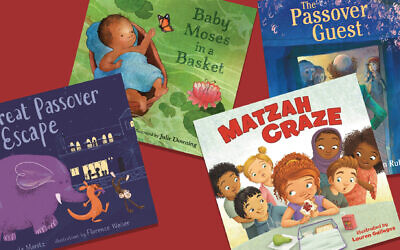 Passover books 'Baby Moses in a Basket,' 'The Great Passover Escape,' 'Matzah Craze,' and 'The Passover Guest.'  (Kar-Ben Books; Candlewick; Holiday House Publishing/ via JTA)