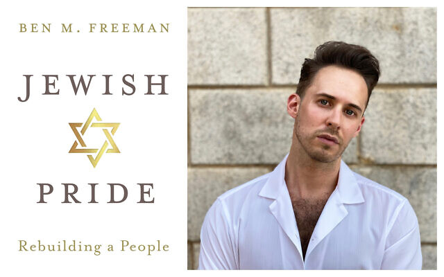 Cover of 'Jewish Pride: Rebuilding a People' by Ben M. Freeman/author Ben M. Freeman (courtesy)
